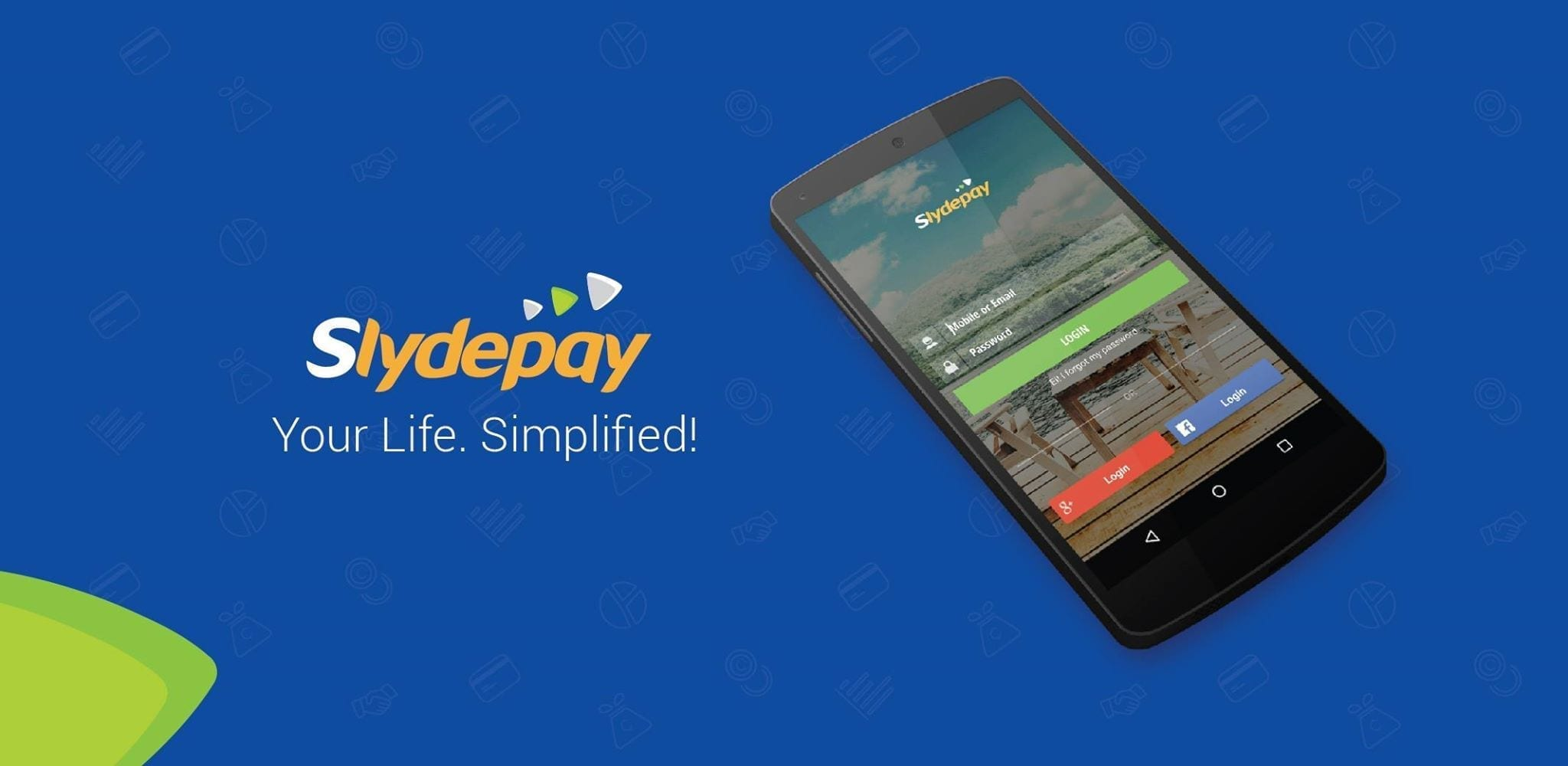 Slydepay – A simpler, more exciting way to manage your money