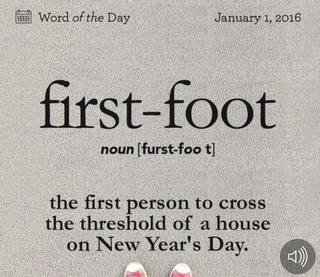 WORD OF THE DAY: FIRST-FOOT – JANUARY 1, 2016