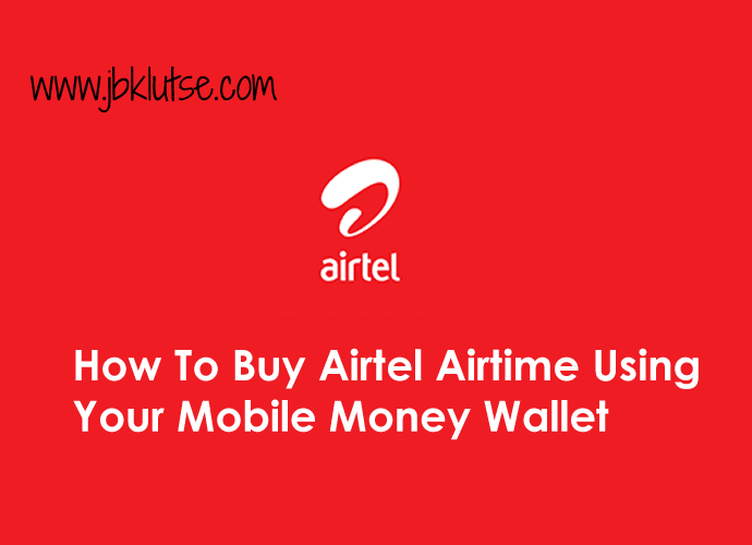 How To Buy Airtel Airtime Using Your Mobile Money Wallet