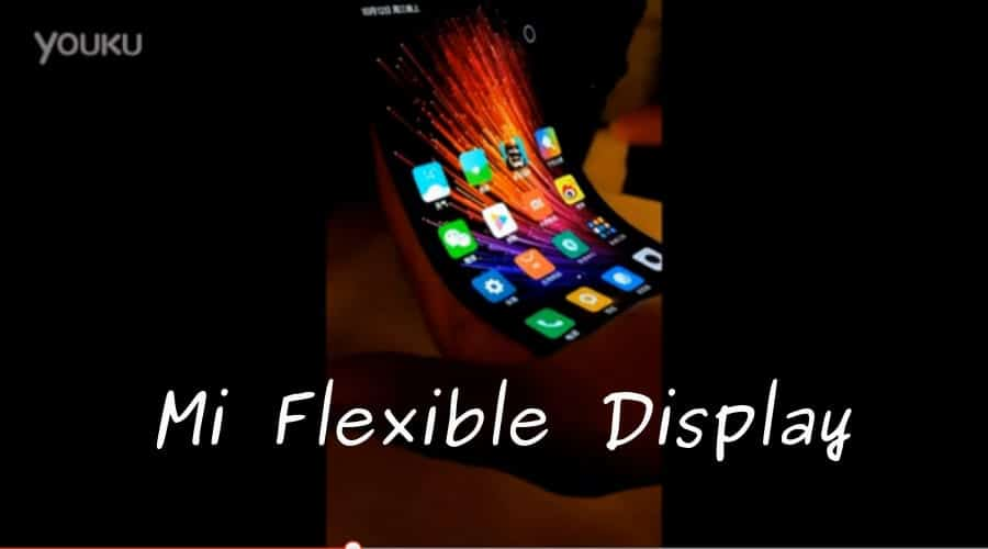 Leaked Video: Not Just Samsung, Xiaomi Is Also Making A Flexible Display