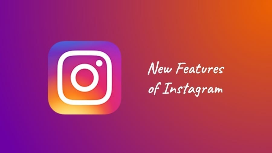 6 new features Instagram added to the photo sharing app in 2018