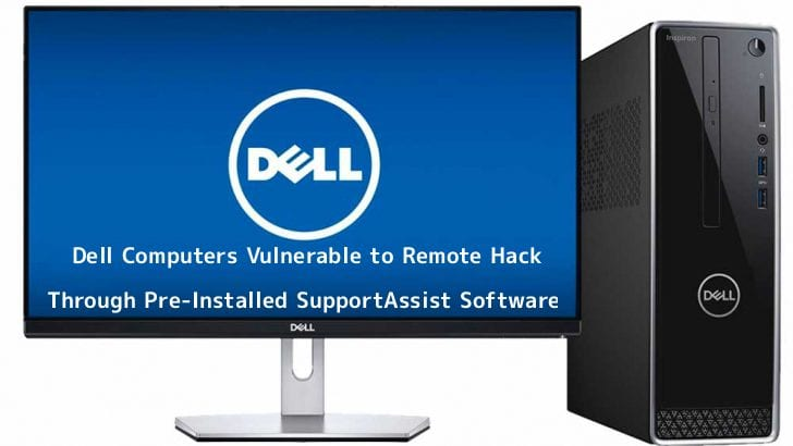 Dell computer owners should uninstall the Dell SupportAssist app right now