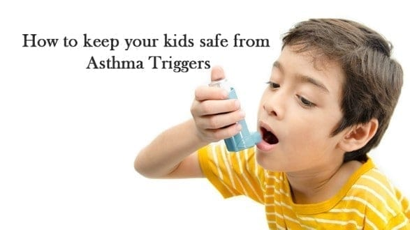 How to keep your kids safe from asthma triggers