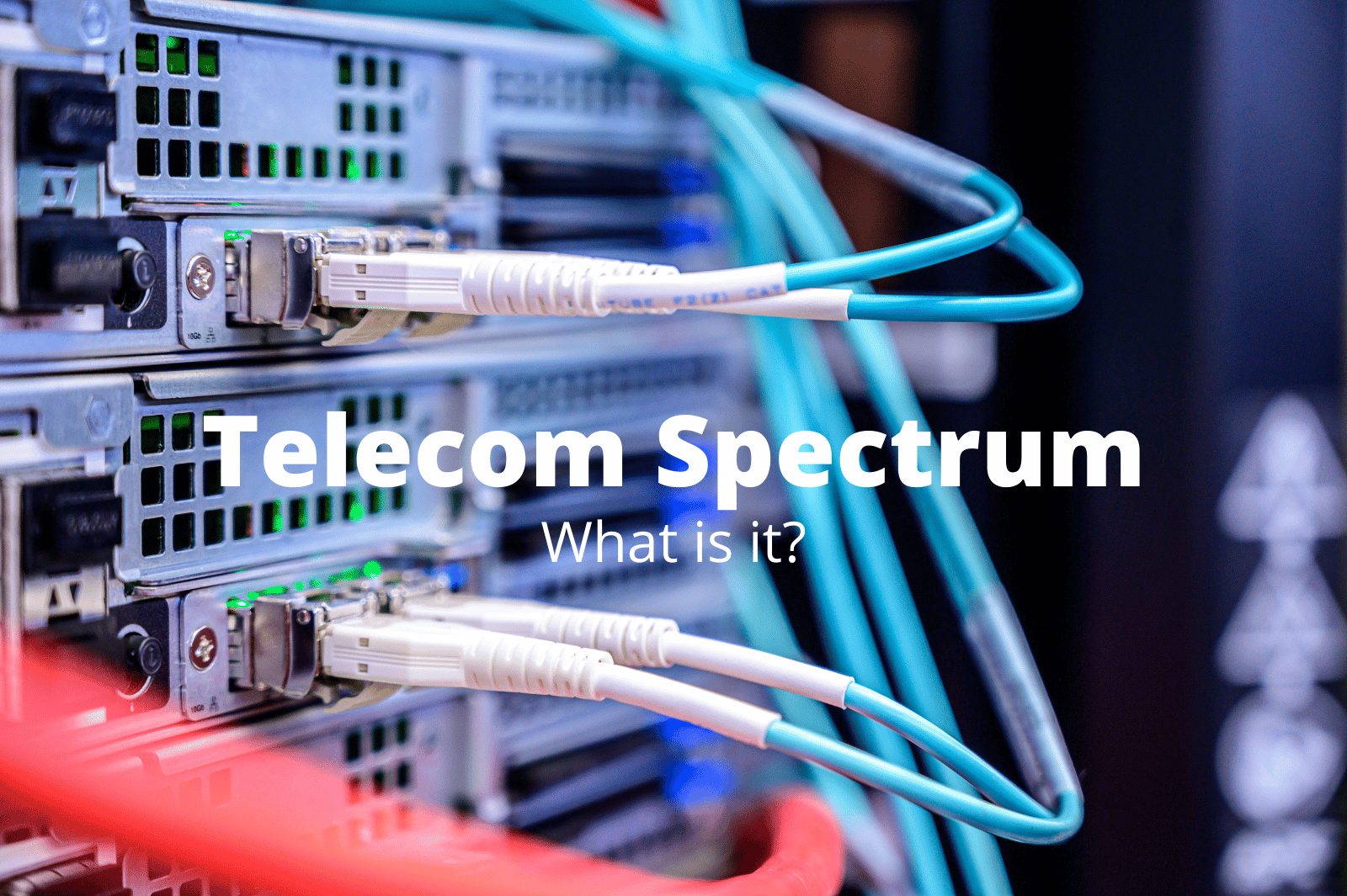 The meaning and impact of spectrum in telecommunications