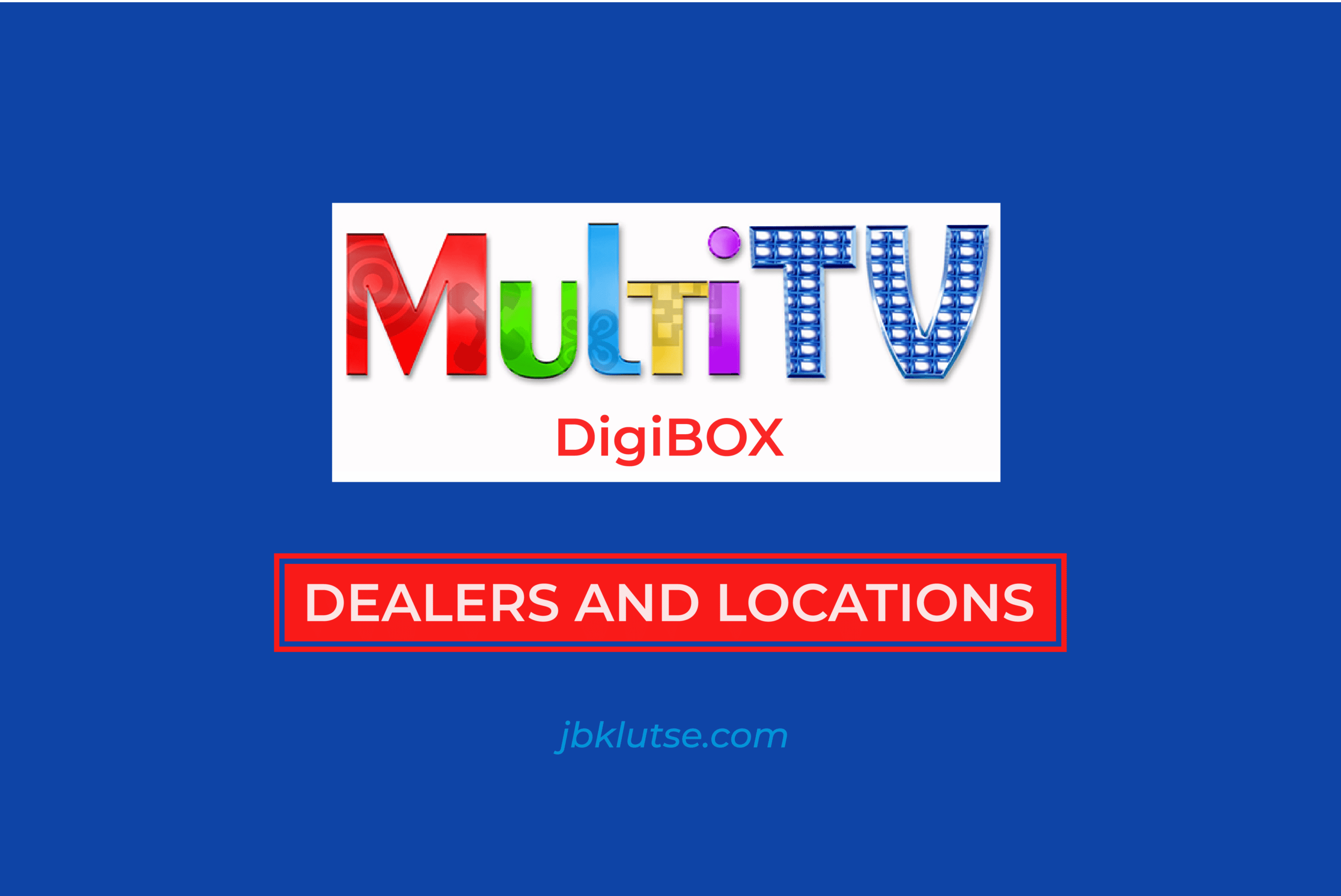 Multi TV Digibox accredited dealers in Ghana