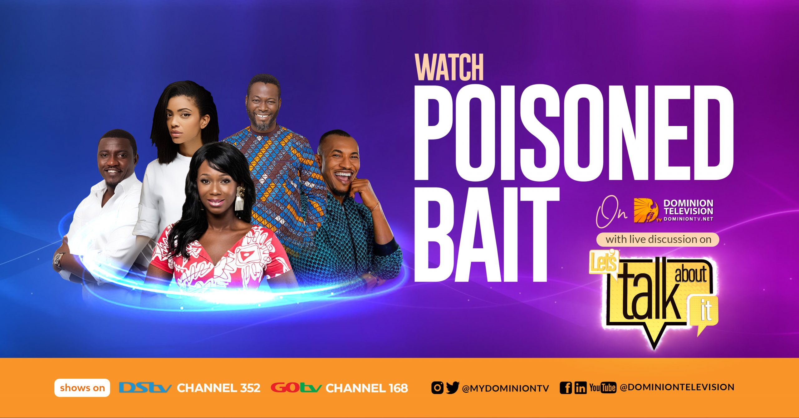 """Watch """"Poisoned Bait"""" on Dominion Television, DStv 352 or GOtv 168 with live discussions on """"Let's Talk About It"""""""